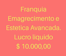 Franquia Emagrecimento E Estética Avançada Em Ribeirão Preto