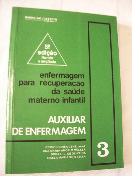 Livro: Auxiliar De Enfermagem - Recuperação Materno-infantil