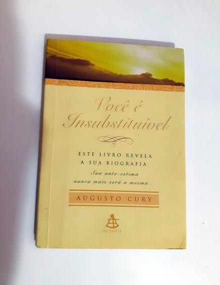 Livro Você É Insubstituível - Augusto Cury - Ed. De Bolso