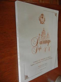 Libro Durango Siglo Xx A Traves De La Fotografía