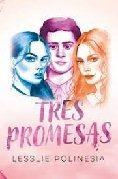 Tres Promesas - Lesslie Polinesia
