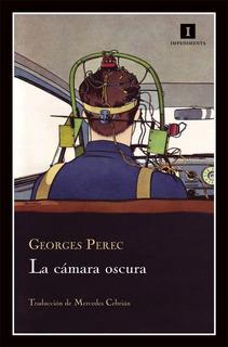 La Cámara Oscura, Georges Perec, Ed. Impedimenta
