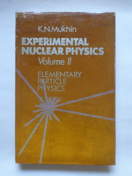Experimental Nuclear Physics - Volume 2