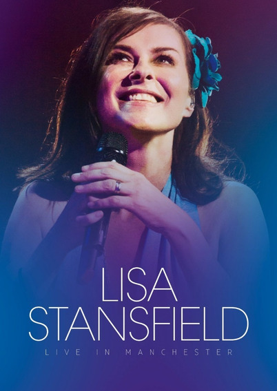 Lisa Stansfield Live In Manchester Bluray