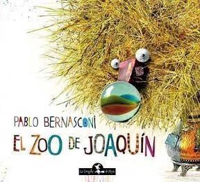 El Zoo De Joaquín - Bernasconi, Pablo