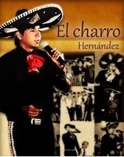 Cantante Y Amenizacion Musical En Vivo El Charro Hernandez