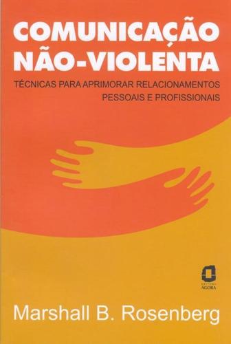 Comunicacao Nao-violenta - 03 Ed