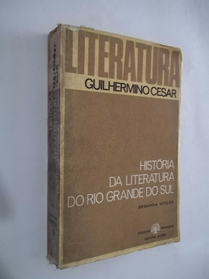 Livro - Historia Da Literatura Do Rio Grande Do Sul