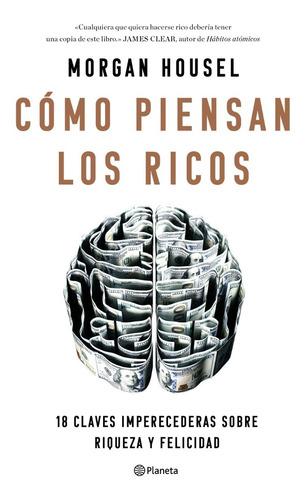Imagen 1 de 2 de Libro Cómo Piensan Los Ricos - Morgan Housel