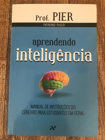 Livro Aprendendo Inteligência - 2014 - Piazzi, Pierluigi