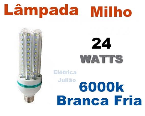Kit C/ 3 Milho 24w 4u - 6000k Branco Frio / 2 Milho 20w 6000