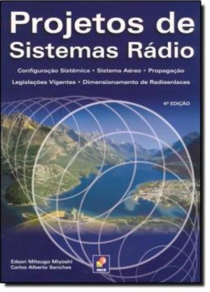Projetos De Sistemas Radio - 4ª Edicao