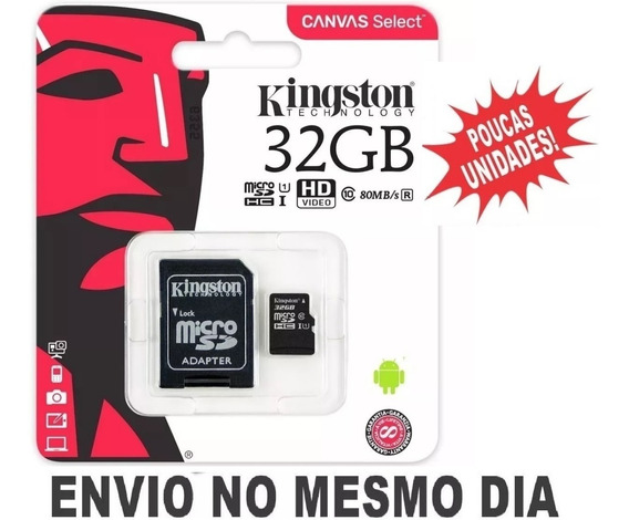 Cartão Micro Sd 32gb Kingston Classe 10 Original Lacrado!!!
