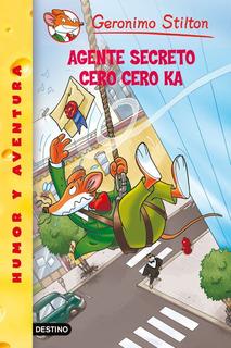 Agente Secreto Cero Cero Ka De Geronimo Stilton - Planeta