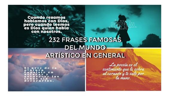 232 Imagenes Frases Motivacionales Arte, Musica, Literatura