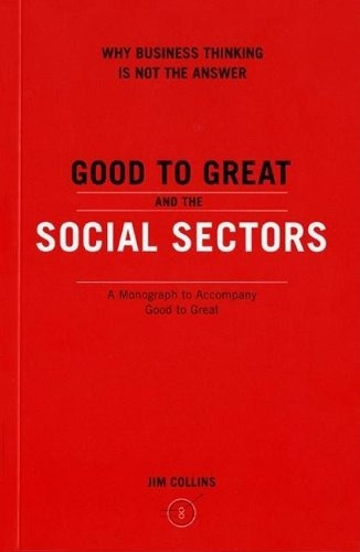 Libro Good To Great And The Social Sectors: Why Business Thi