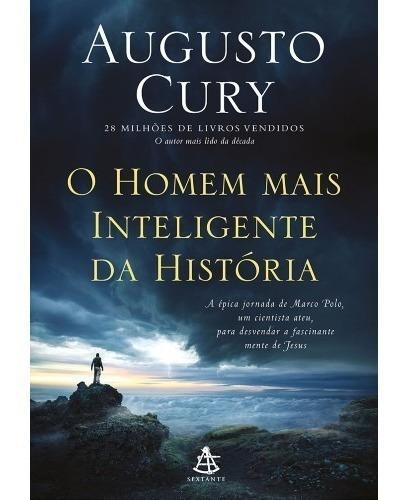 Augusto Cury O Homem Mais Inteligente Da Historia