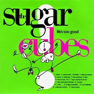 The Sugar Cubes - Life