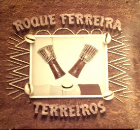 Roque Ferreira (cd) Terreiros (samba Bahia)