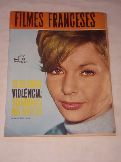 Revista Filmes Franceses Nº 45 - 1964 - Sombras Na Areira