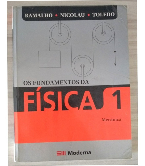 Livro Fundamentos Física Vol 1 - Ramalho Editora Moderna
