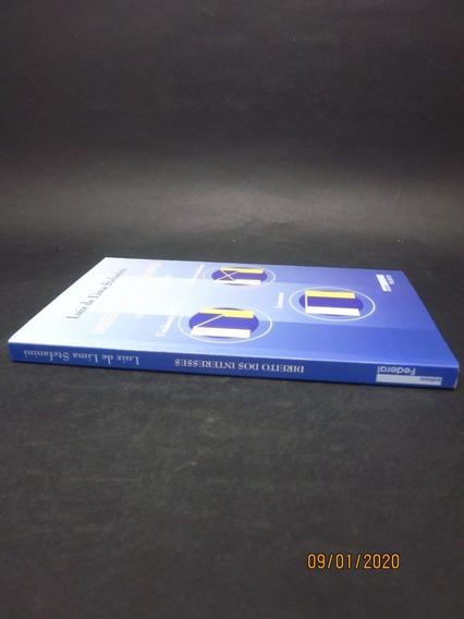 Livro Direito Dos Interesses Teoria Sobre Conceito O