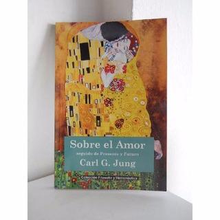 Libro Jung Sobre El Amor