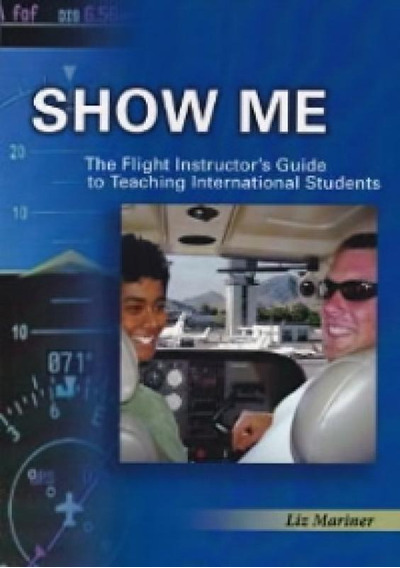 Show Me! The Flight Instructor