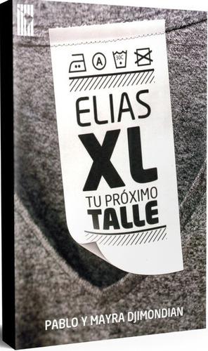 Imagen 1 de 2 de Elias Xl Tu Proximo Talle