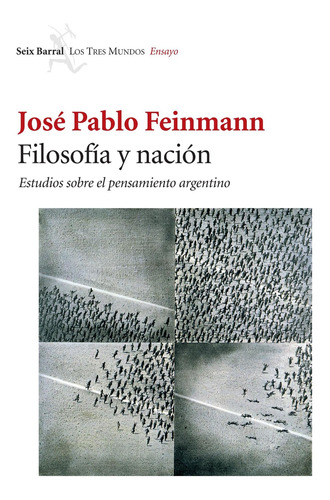 Imagen 1 de 3 de Filosofía Y Nación De José Pablo Feinmann - Booket