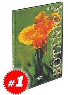 Atlas De Botánica El Mundo De Las Plantas.
