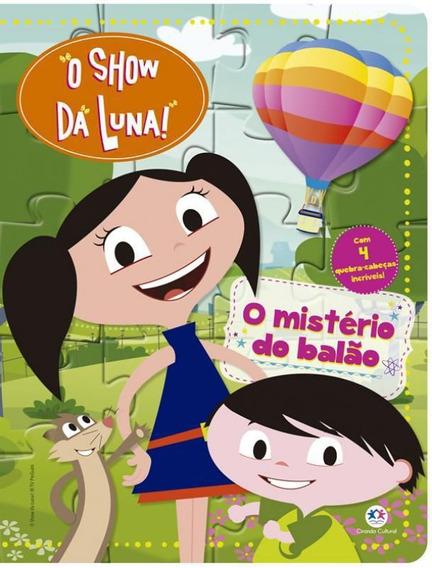 Livro Show Da Luna, O - O Misterio Do Balao