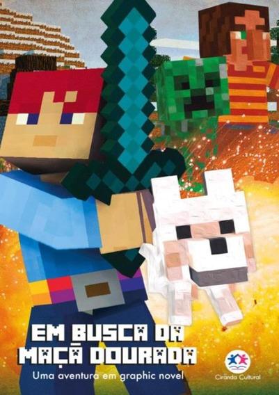 Minecraft - Em Busca Da Maca Dourada - Livro 1