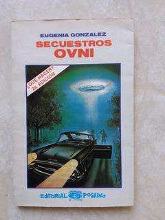 A5 Secuestros Ovni- Eugenia Gonzalez- 1992