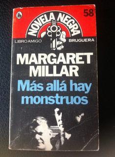 Margaret Millar, Más Allá Hay Monstruos, Novela Negra