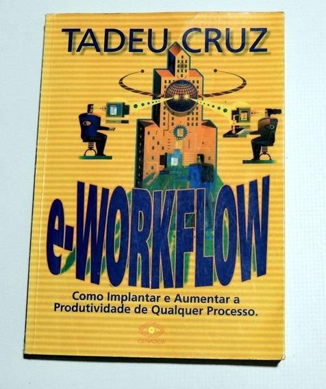 E-workflow Tadeu Cruz Cenadem