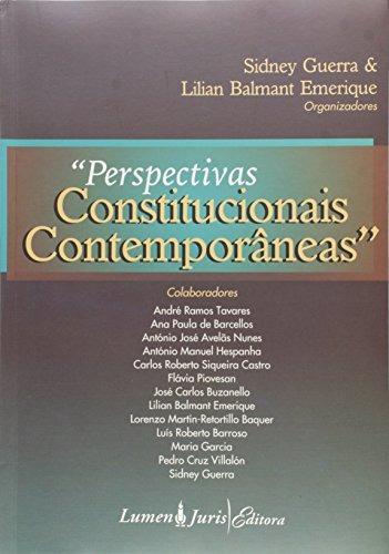 Perspectivas Constitucionais Contemporân Sidney Guerra E Li
