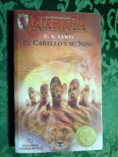 El Caballo Y Su Niño - C. S. Lewis - Las Cronicas De Narnia