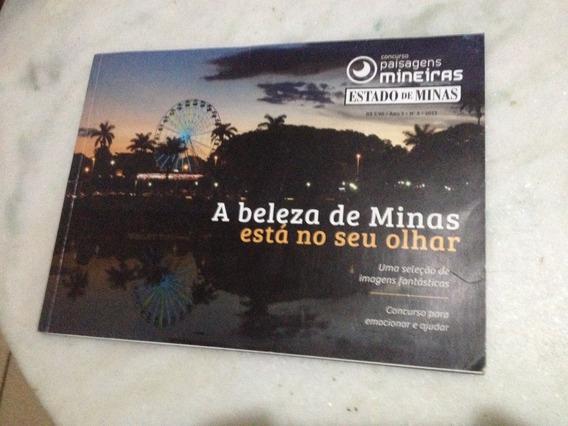 Revista Concurso Paisagens Mineiras 2013 A Beleza De Minas