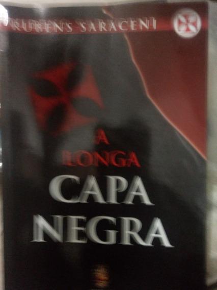 Livro - A Longa Capa Negra - Rubens Saraceni
