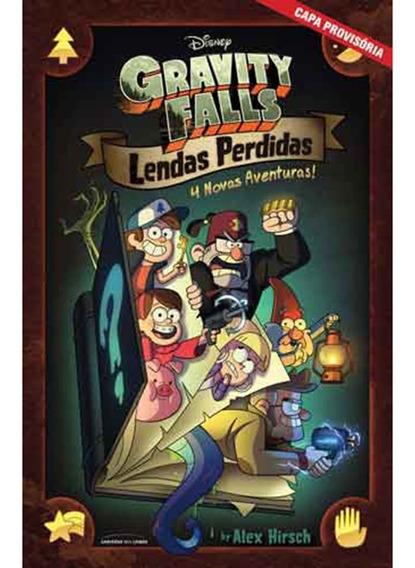 Gravity Falls Lendas Perdidas 4 Histórias Inéditas - Novo