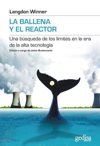 Imagen 1 de 3 de La Ballena Y El Reactor, Winner, Ed. Gedisa