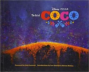 The Art Of Coco - John Lasseter (capa Dura)