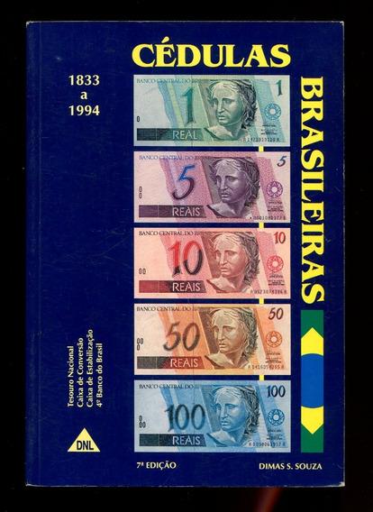 Catálogo Cédulas Brasileiras - Dimas S. Souza - L.2022