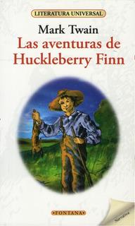 Libro. Aventuras De Huckleberry Finn. Mark Twain. Fontana.