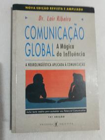Comunicação Global - A Mágica Da Influencia 14º Ed.