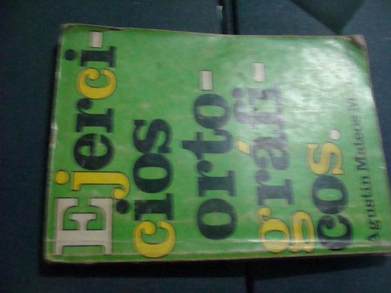 Libros Ejercicios Ortograficos , Agustin Mateos , Año 1979