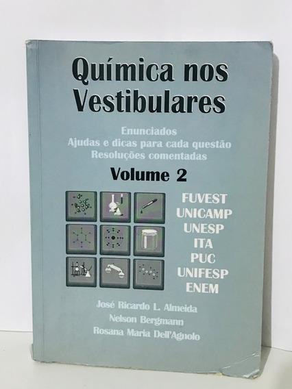 Livro Química Nos Vestibulares Volume 2 - José Ricardo