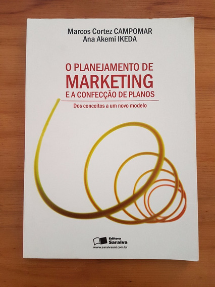 O Planejamento De Marketing E A Confecção De Planos