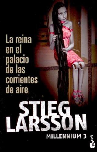 Imagen 1 de 2 de Reina En El Palacio De Las Corrientes De Aire, La